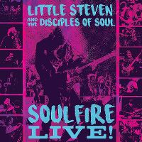 Cover Little Steven And The Disciples Of Soul - Soulfire Live! [DVD]